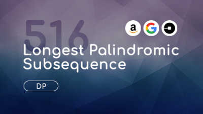 LeetCode 516 Longest Palindromic Subsequence