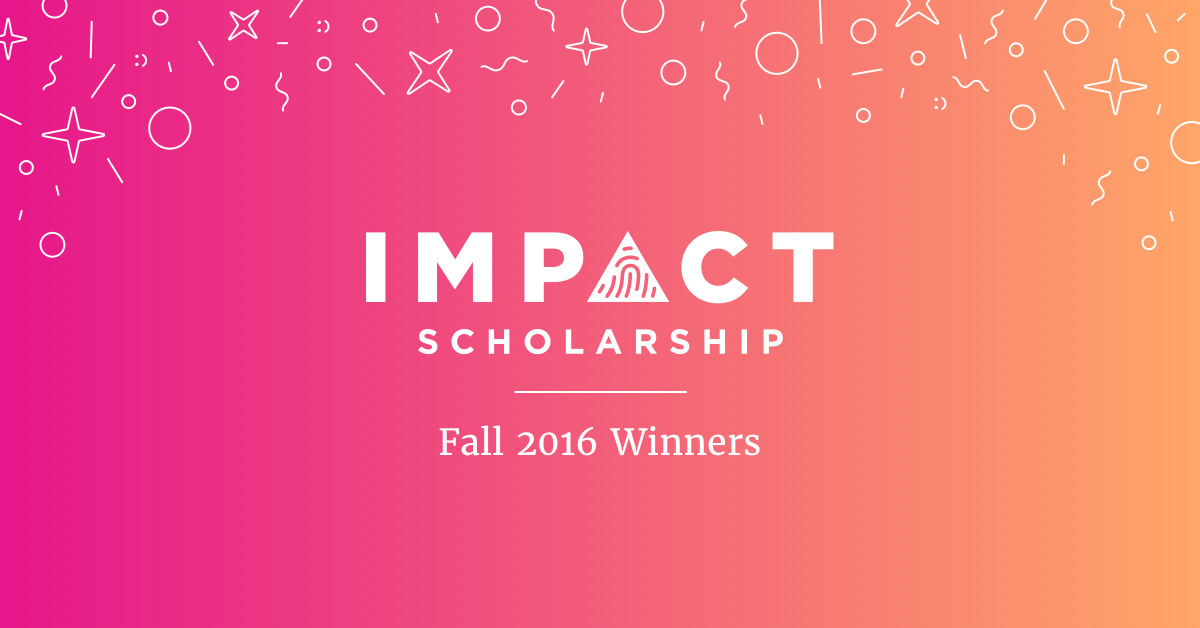 congrats to the fall 2016 inspire impact scholarship winners