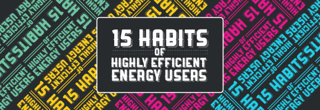 15 Habits of Highly Efficient Energy Users 930 320