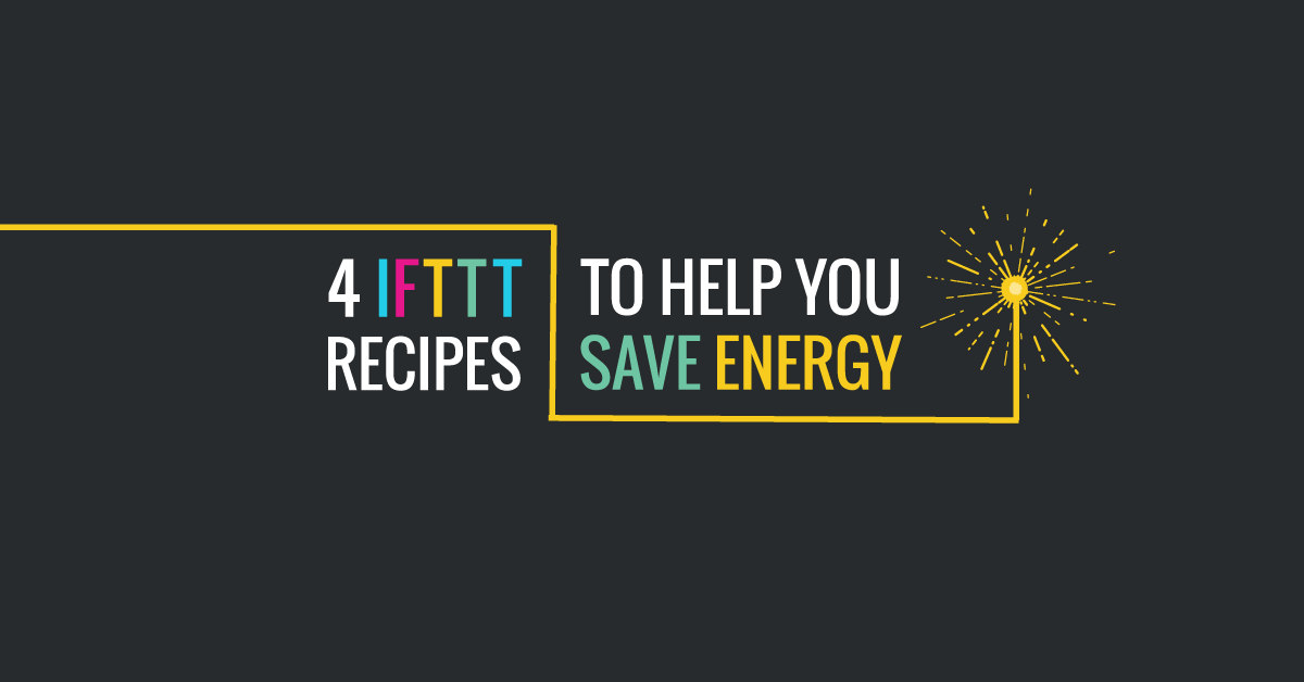 Ifttt recipes energy 1200 x 628