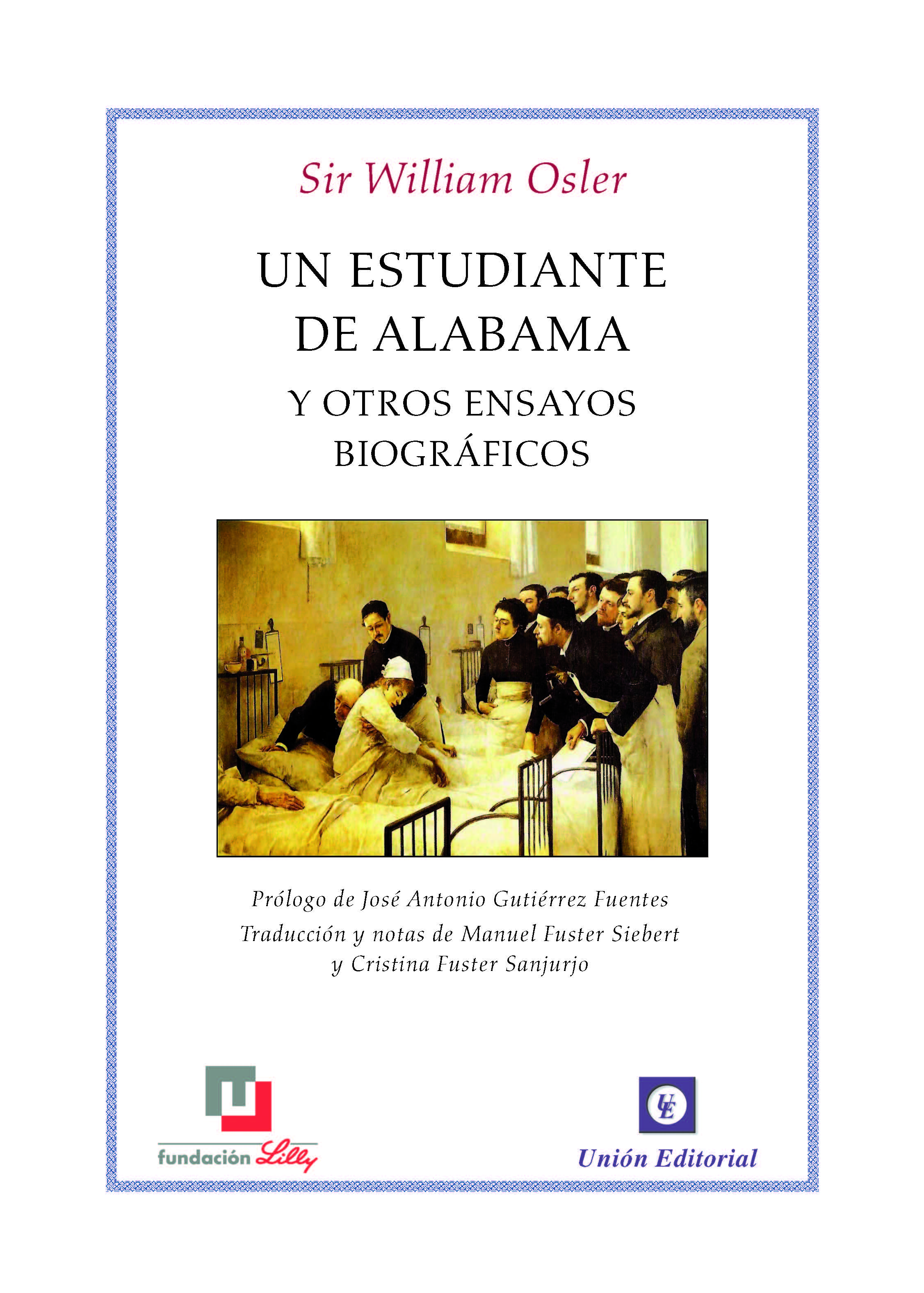 Portada de Un estudiante de Alabama y otros ensayos biográficos de Sir William Osler