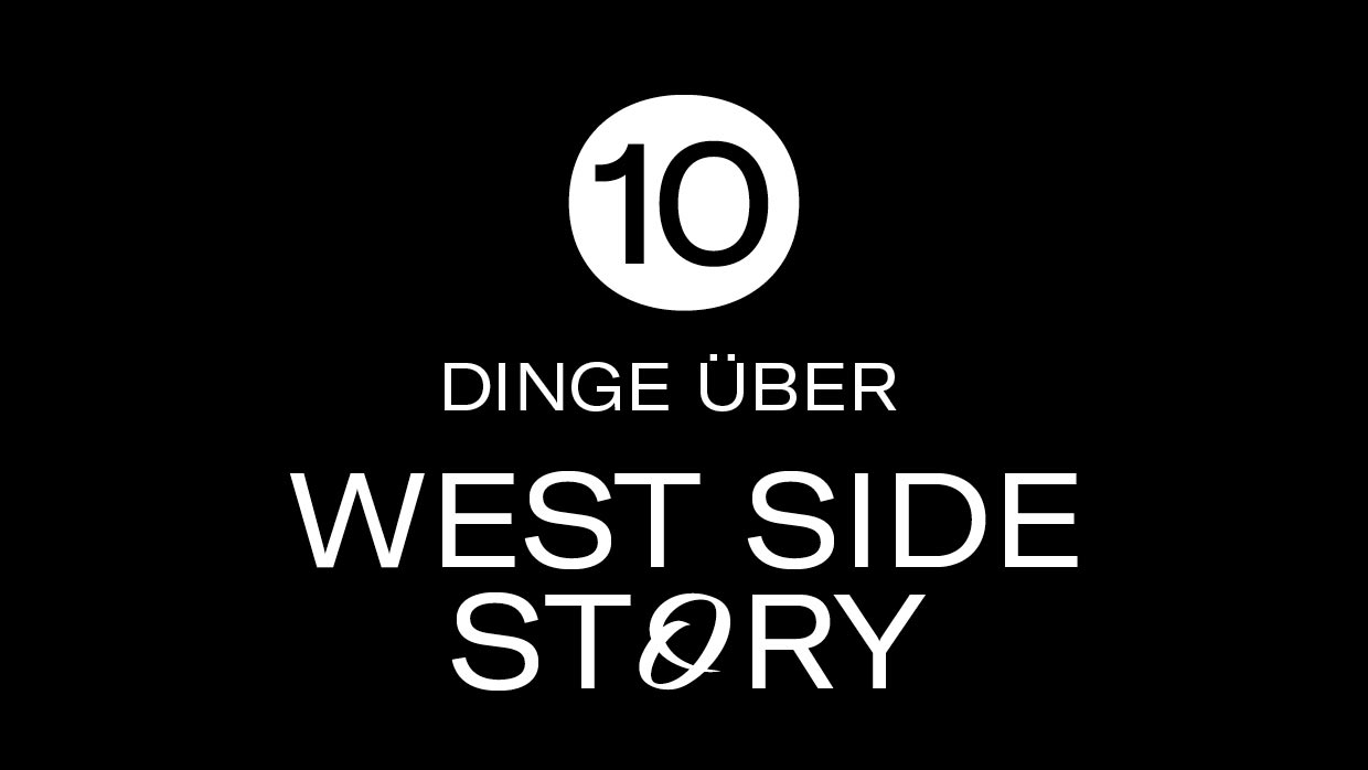 10 Dinge WEST SIDE STORY - 0