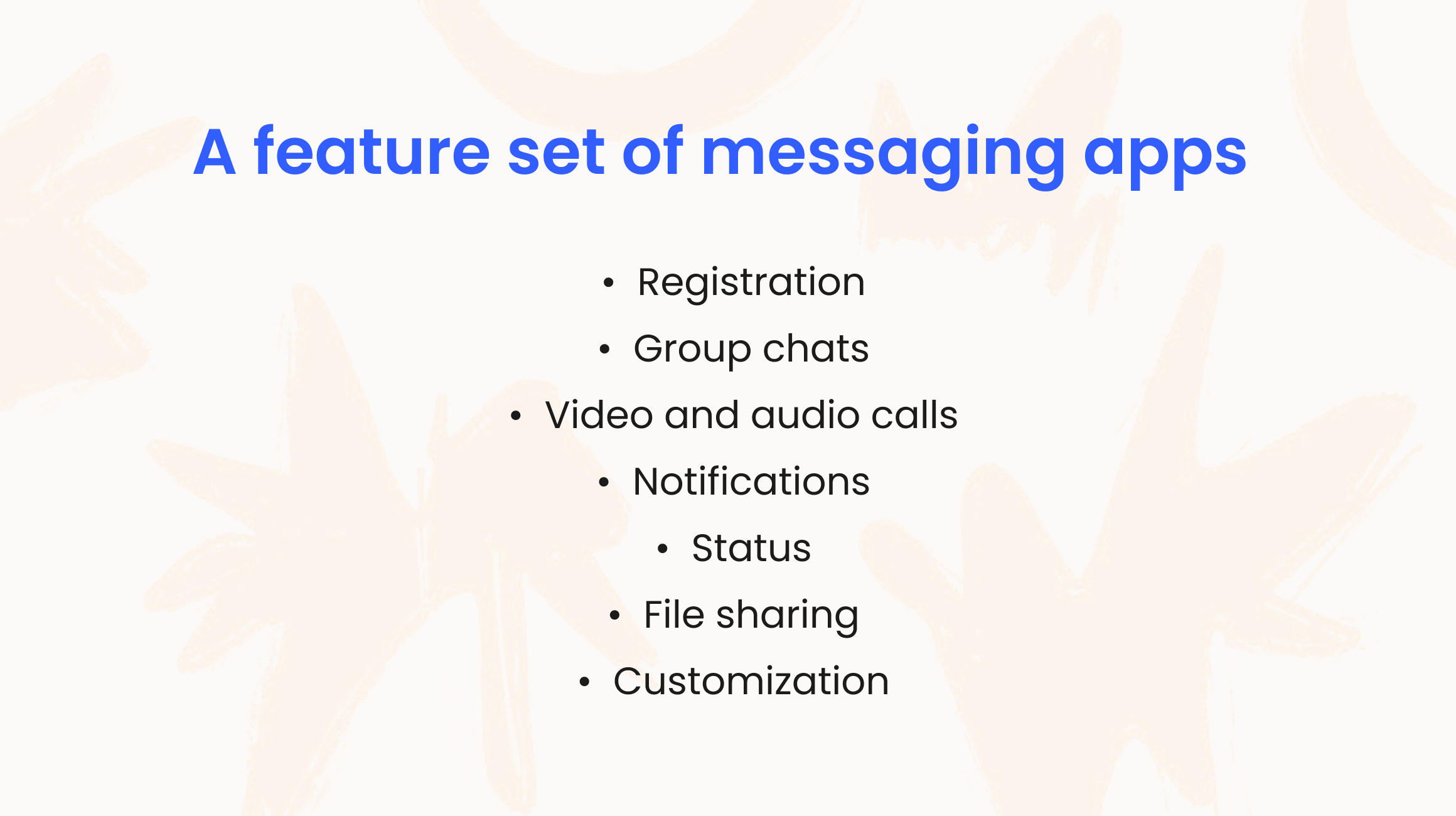 https://images.ctfassets.net/0nm5vlv2ad7a/6oqbVFEVT2Rzu0yQTtFyQO/346b5ff919eb8ca04f7f793cc16c71e5/feature_set_of_a_messaging_app.png