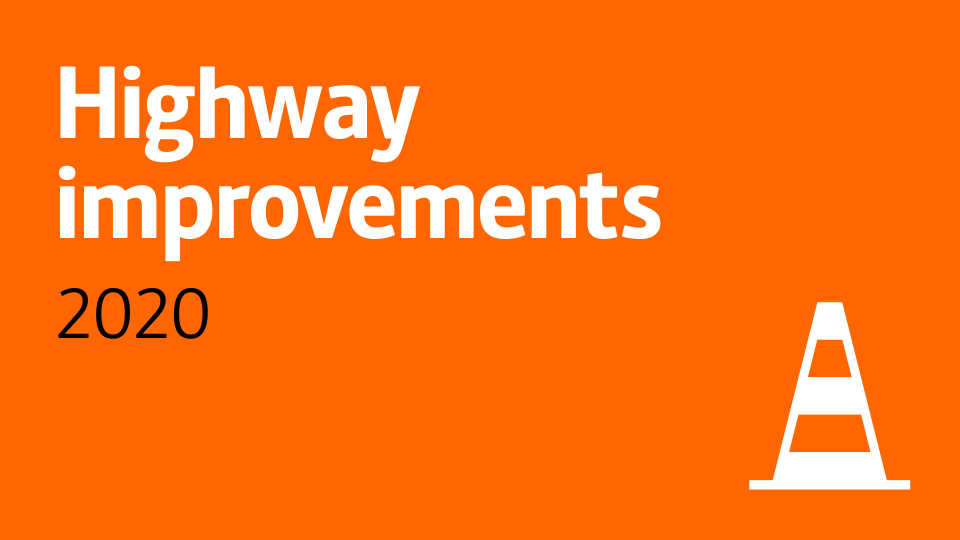 Highway improvements 2020