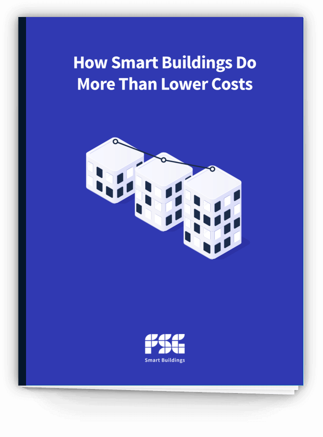 Guide: How Smart Buildings Do More Than Lower Costs