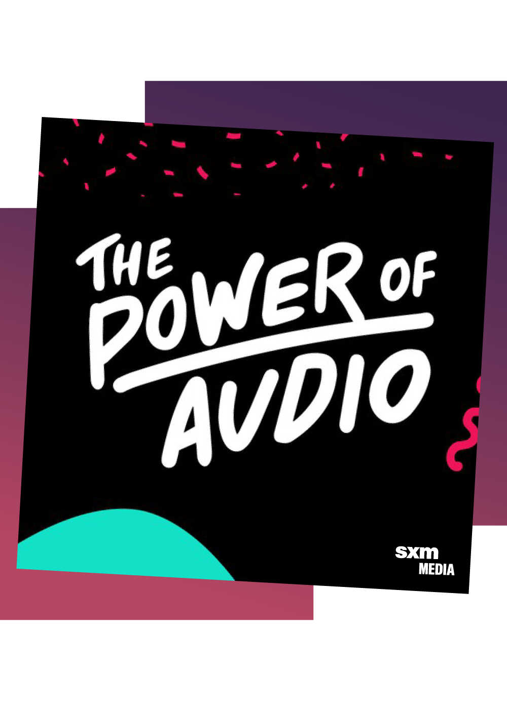The Power of Audio Podcast - Album Cover - Foreground