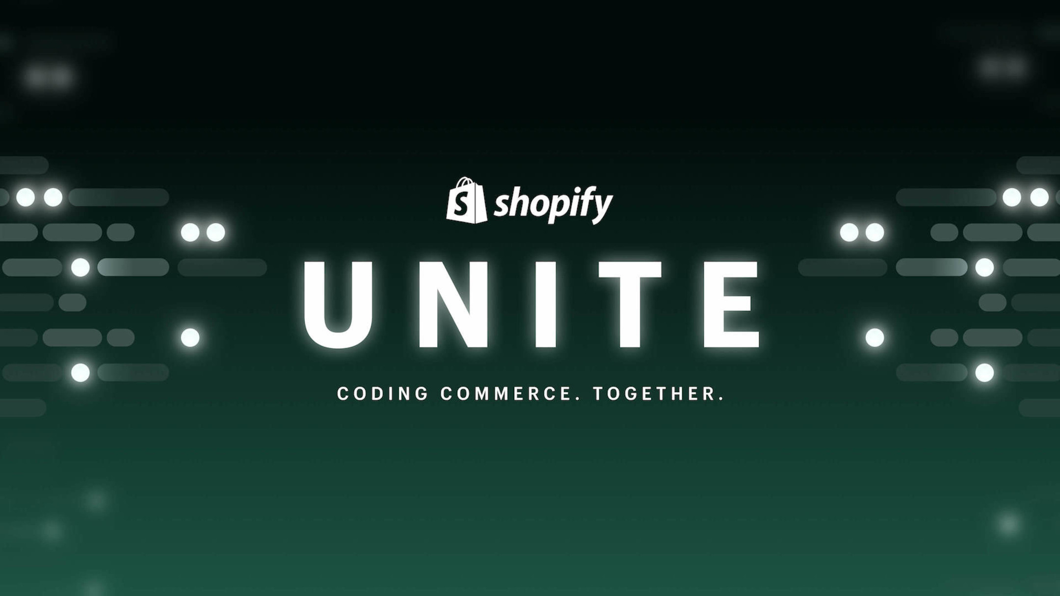 Shopify Unite 2021: Coding Commerce Together