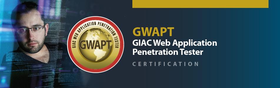 GIAC Web Application Penetration Tester | Cybersecurity