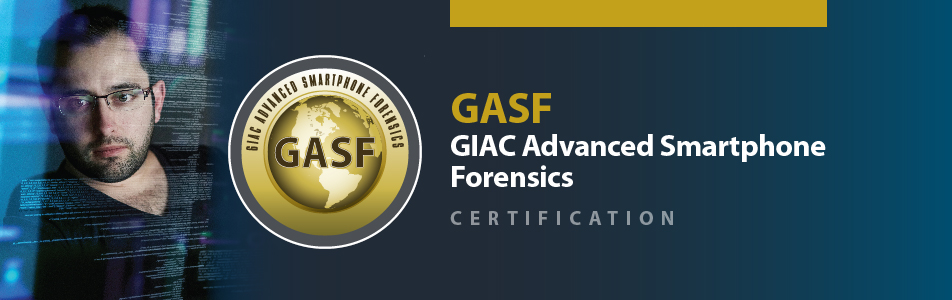 GIAC Advanced Smartphone Forensics Certification | Cybersecurity