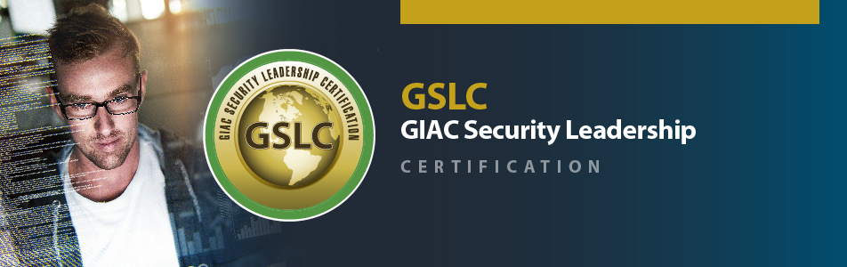 GIAC Security Leadership Certification | Cybersecurity