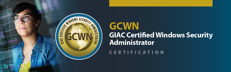GIAC Certified Windows Security Administrator Certification