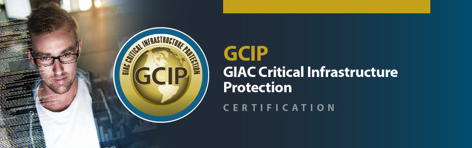 GIAC Critical Infrastructure Protection Certification
