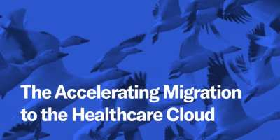 Image: The Accelerating Migration to the Healthcare Cloud