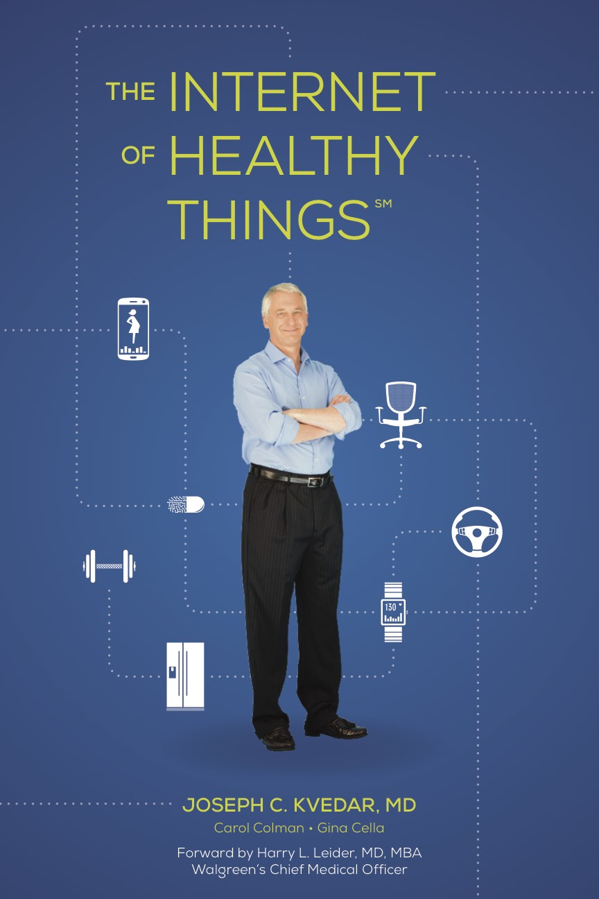Kvedar, 'The Internet of Healthy Things' book cover
