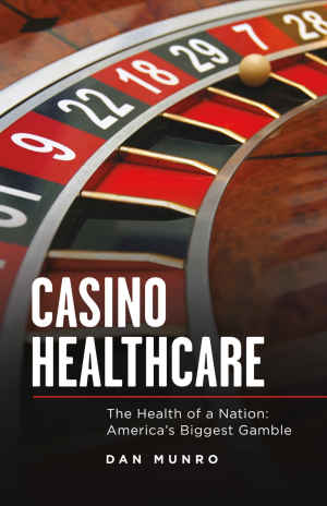 Dan Munro - Casino Healthcare book
