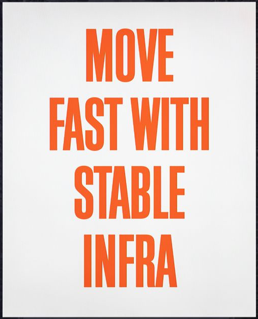 move-fast-with-stable-infra