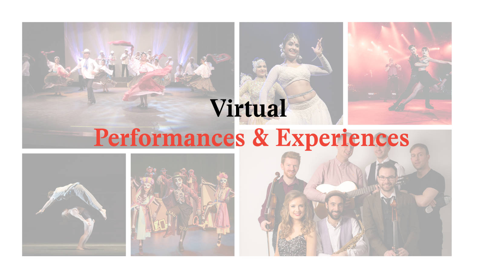Virtual Performances & Experiences  - Virtual Roster