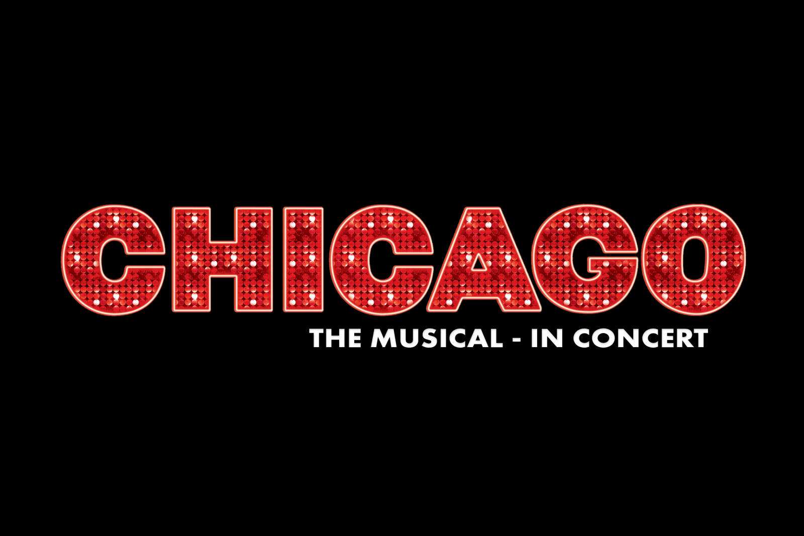 CHICAGO The Musical - In Concert - Symphony Pops and Specials
