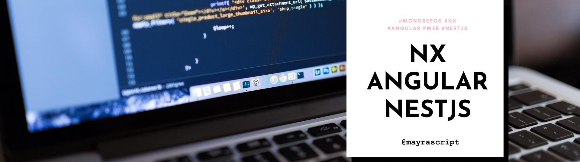 Nx + Angular + NestJS (Cover Image)