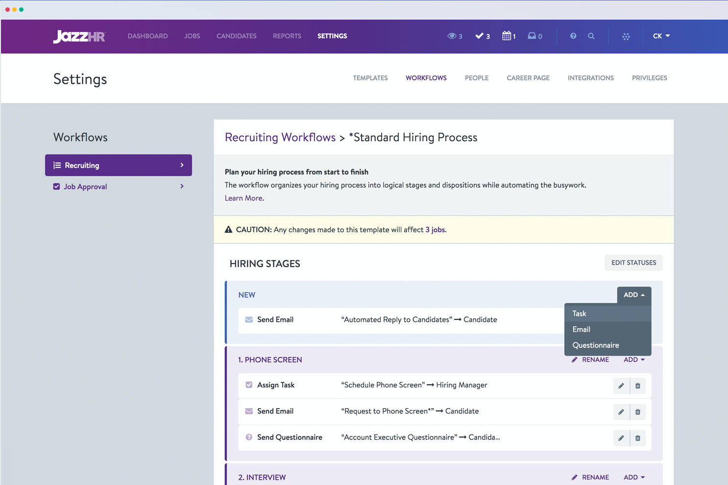 Recruiters can customize their workflows to provide their optimal candidate experience in JazzHR