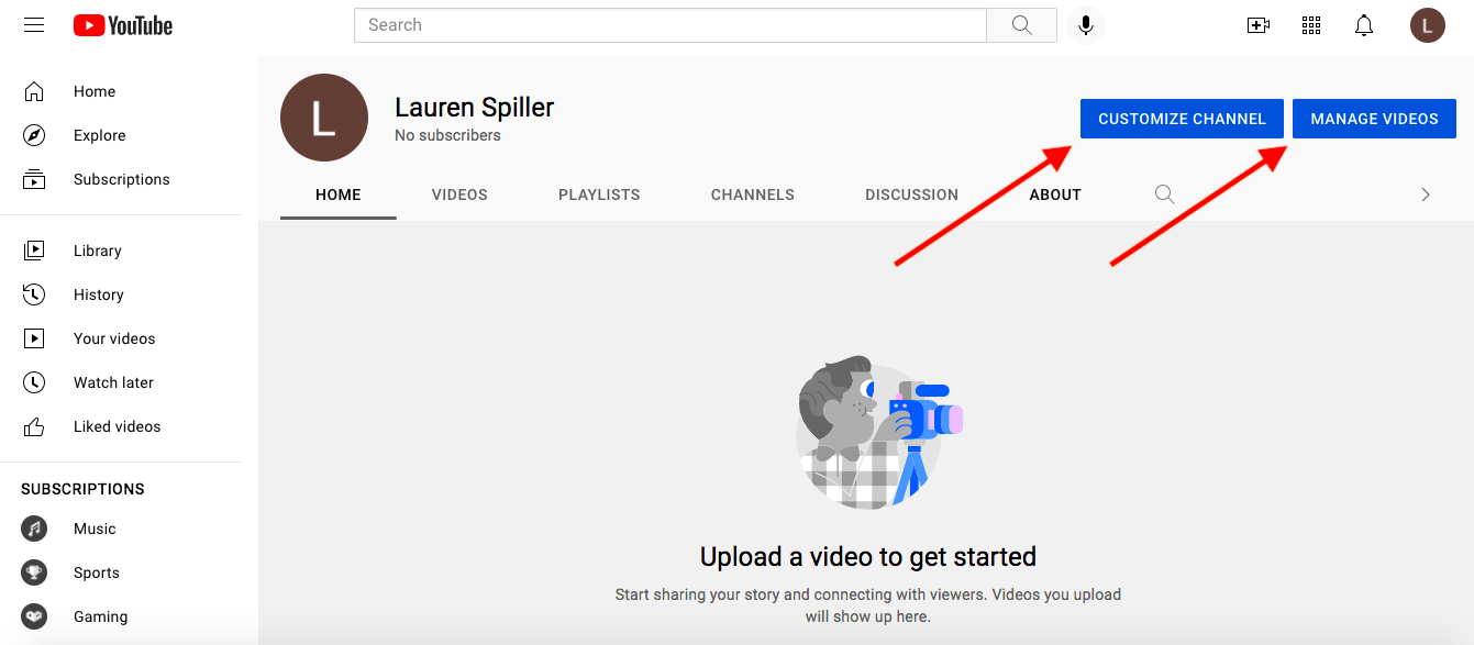 This screenshot shows you how to customize your channel or manage your videos.