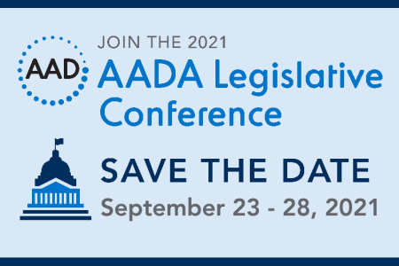 2021 AADA Legislative Conference - Save the date
