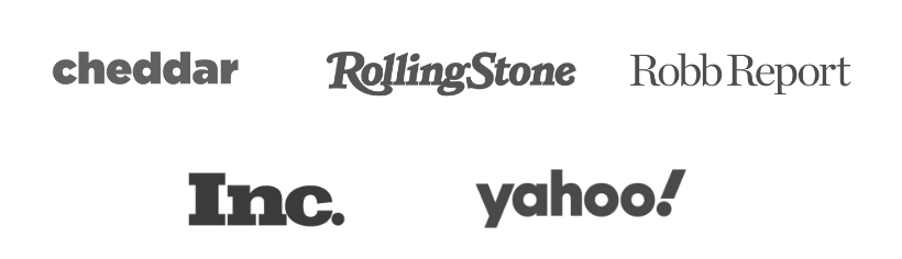As seen in Cheddar, RollingStone, Robb Report, Inc., and Yahoo!