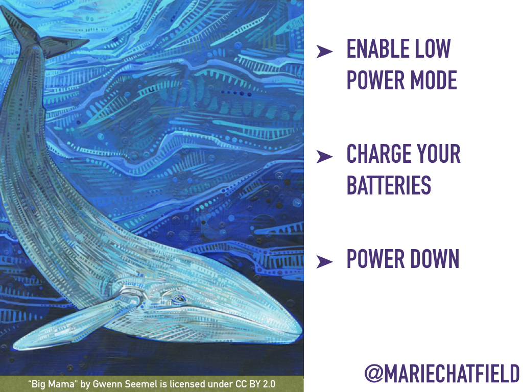 "Enable low power mode, charge your batteries, power down. // Art Credit: ""[Big Mama](https://flic.kr/p/kGLGJD)"" by Gwenn Seemel, licensed under CC BY 2.0"