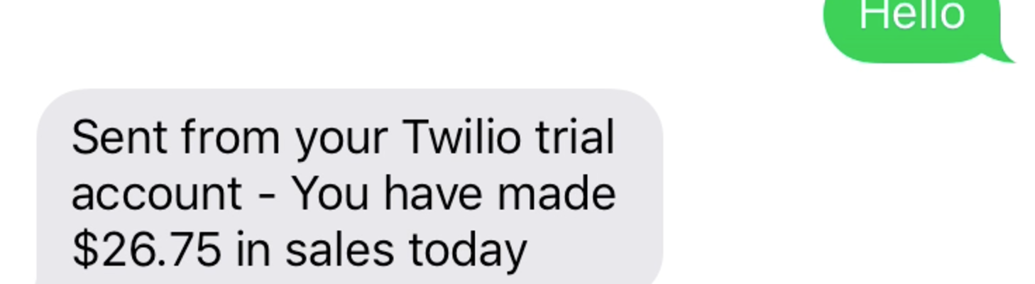 Text for your sales reports using Twilio Functions and Square