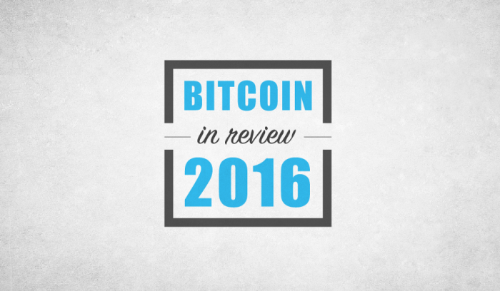 Bitcoin: 2016 in Review