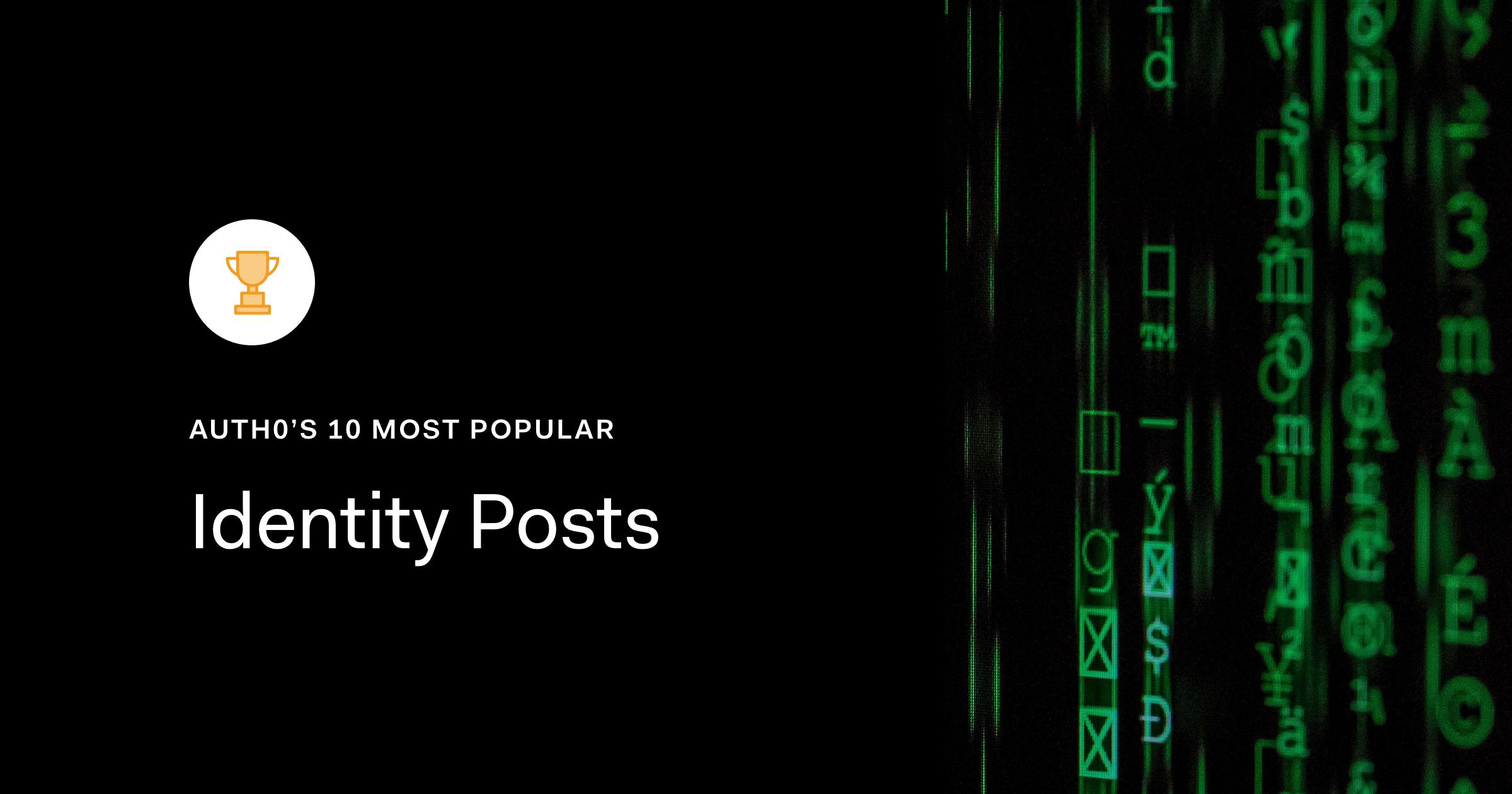 Auth0's 10 Most-Popular Identity Posts