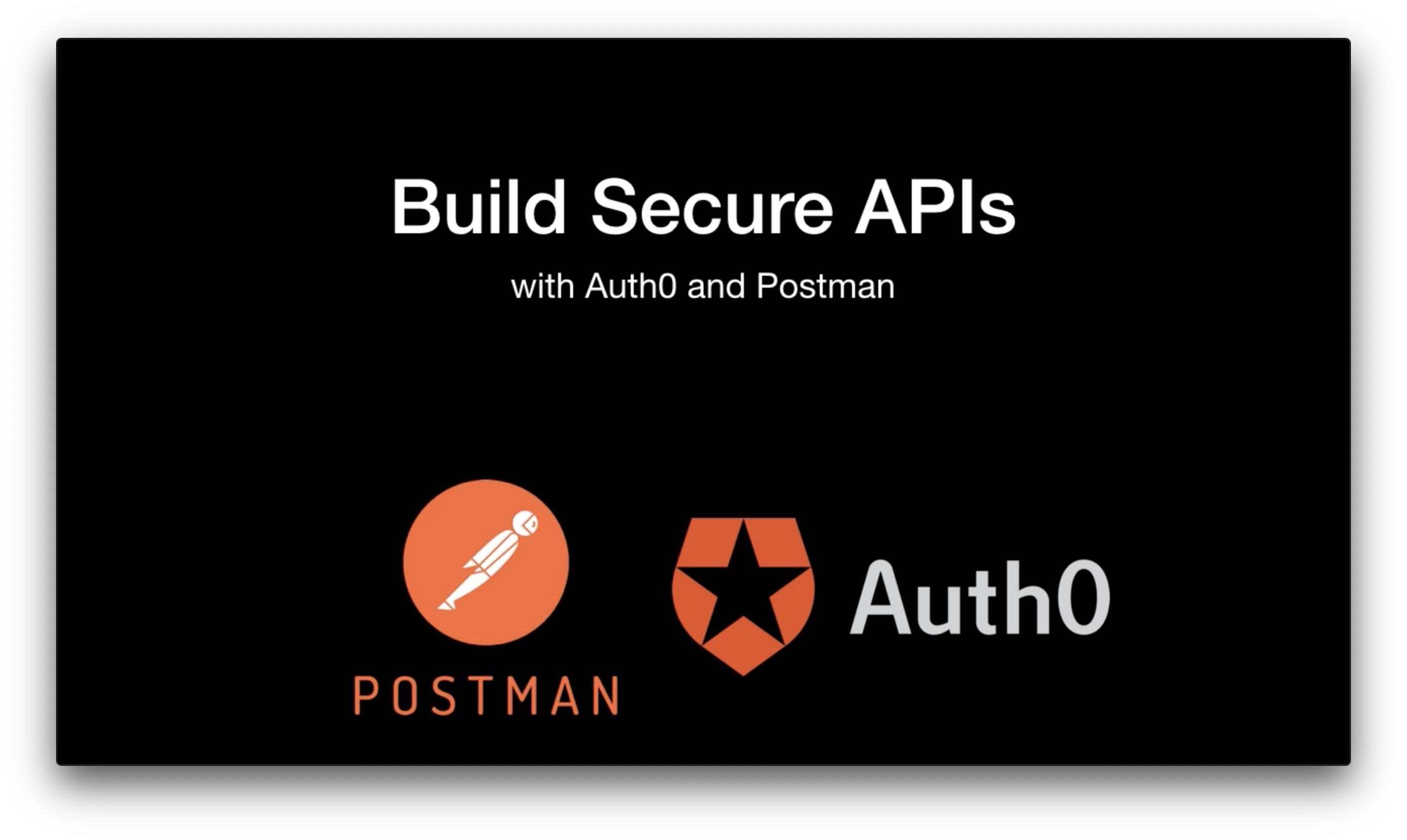 Build Secure APIs With Auth0 and Postman