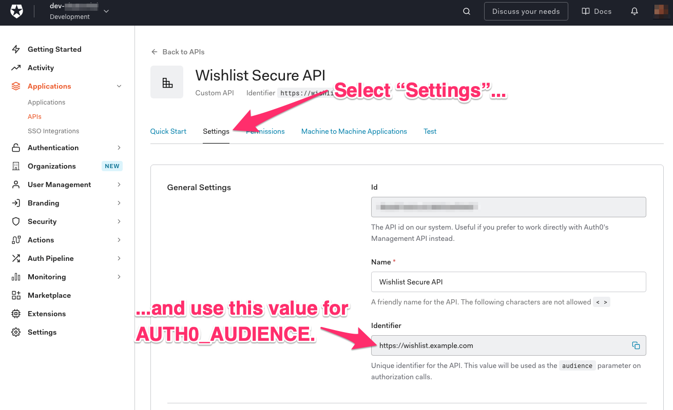 """The """"Wishlist Secure API"""" page in the Auth0 Dashboard. An arrow points to the """"Settings"""" tab, and it says """"Select 'Settings'..."""". Another arrow points to the """"Identifier"""" field, and it says """"...and use this value for AUTH0_AUDIENCE."""""""