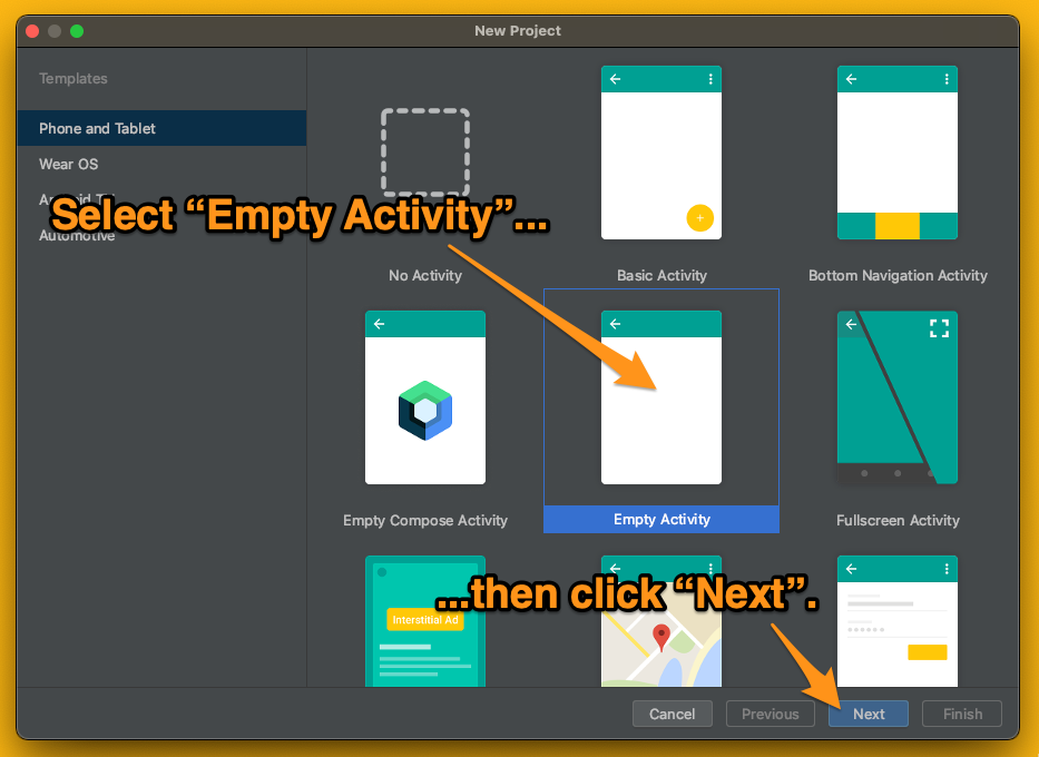 """Android Studio's template screen for new projects. The reader is told to select the """"Empty Activity"""" and click the """"Next"""" button."""