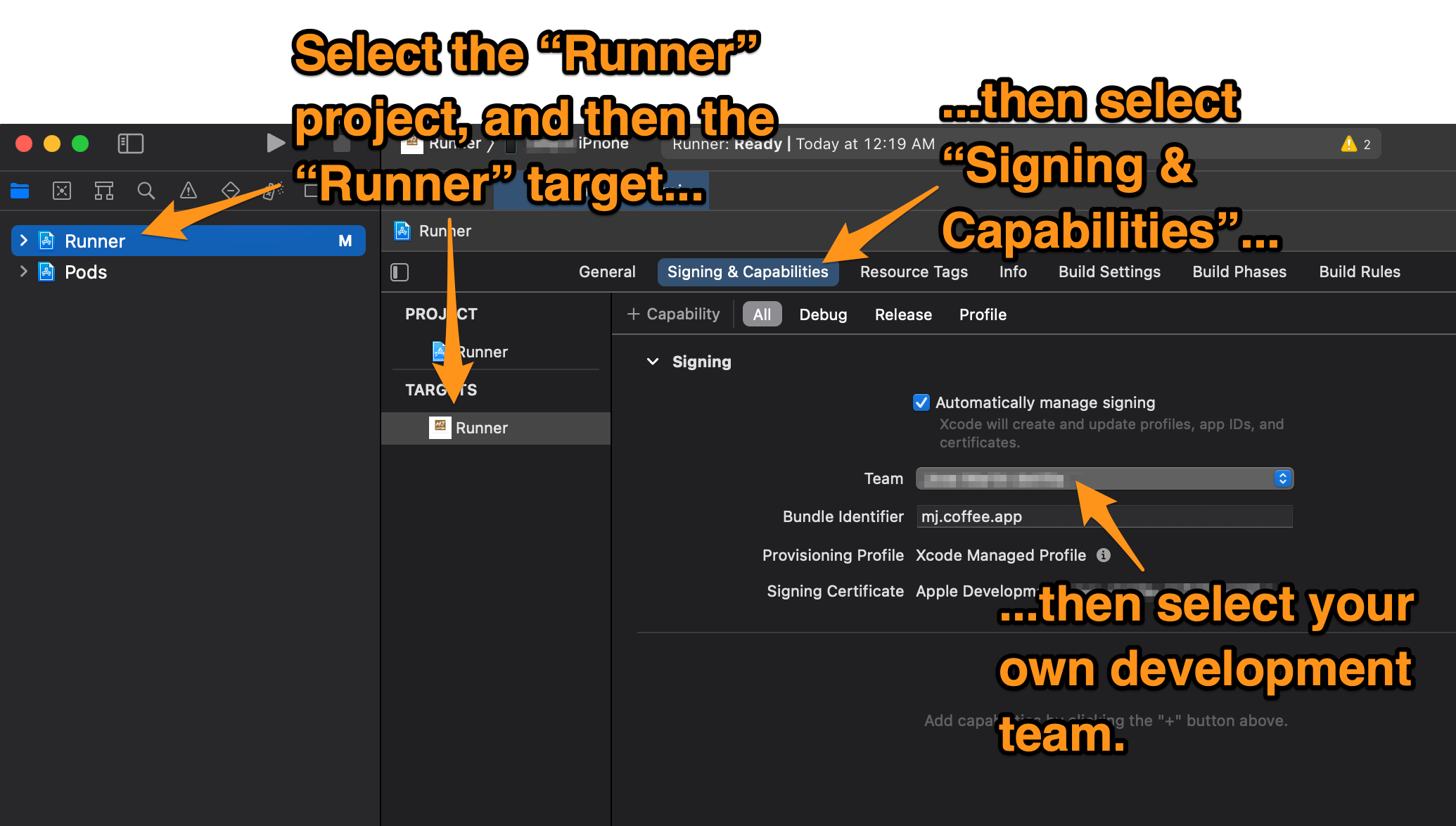 """Screenshot of Xcode. The reader is instructed to select the """"Runner"""" project and then the """"Runner"""" target, then select """"Signing and Capabilities"""", and finally select their development team."""