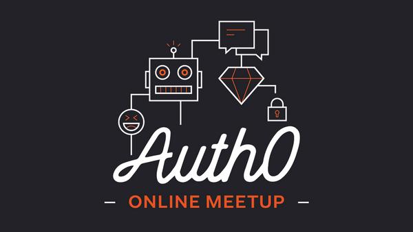 Auth0 Online Meetup