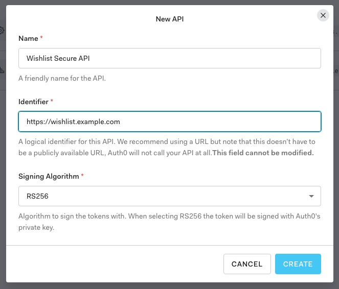 """""""New API"""" pop-up form. It shows the """"Name"""" field filled with the value """"Wishlist Secure API"""", the """"Identifier"""" field filled with the value """"http://wishlist.example.com"""", and the selection in the """"Signing Algorithm"""" drop-down menu as """"RS256""""."""