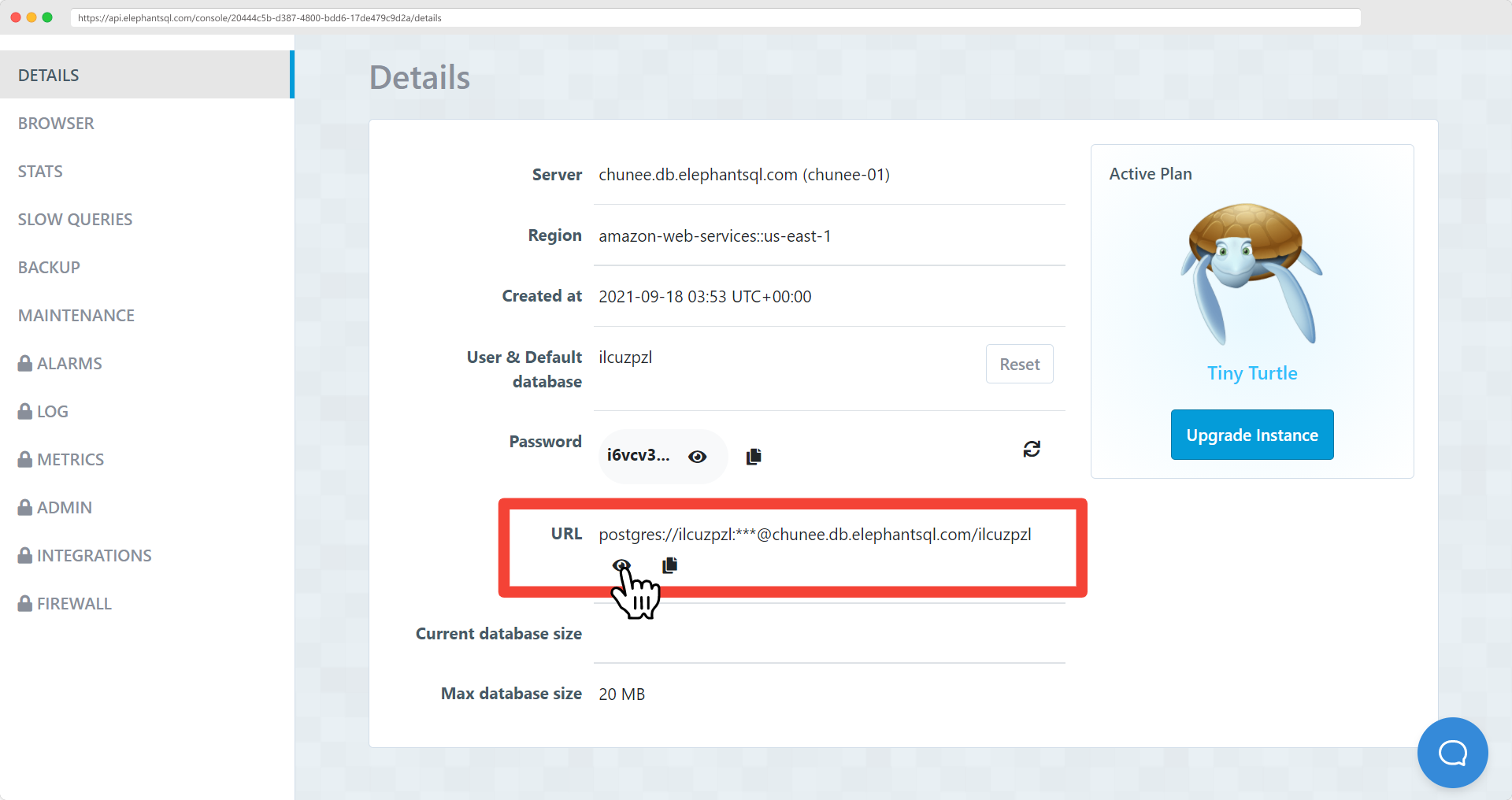 Click on show button and copy the 'URL' on the ElephantSQL instance details page