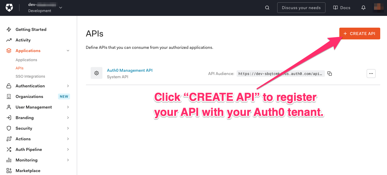 """APIs page of the Auth0 Dashboard. An arrow points to the """"CREATE API"""" button, and it says """"Click 'CREATE API' to register your API with your Auth0 tenant."""""""