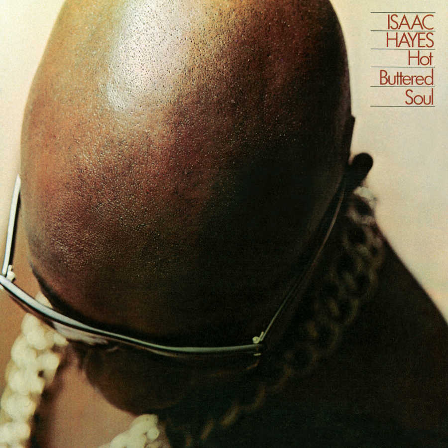 """""""Hot Buttered Soul"""" —  Isaac Hayes (1969)"""