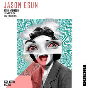 Jason Esun - Reefer Madness EP cover art
