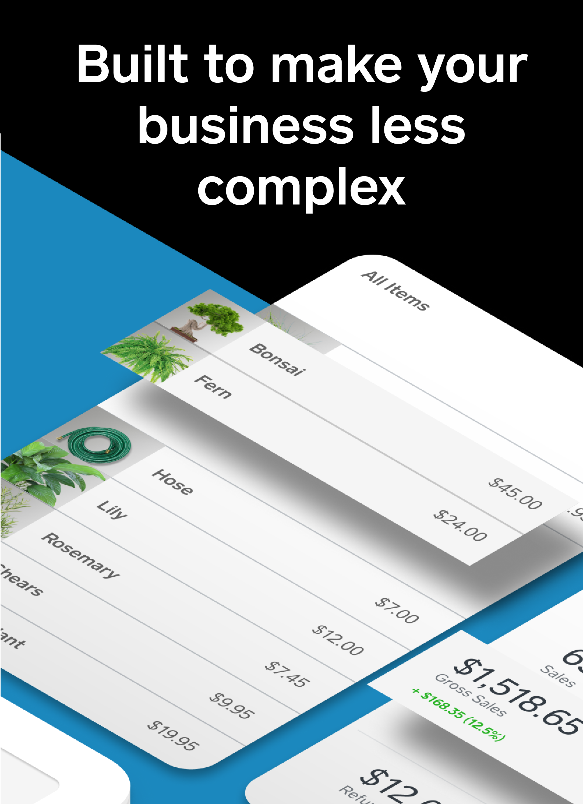 Built to make your business less complex