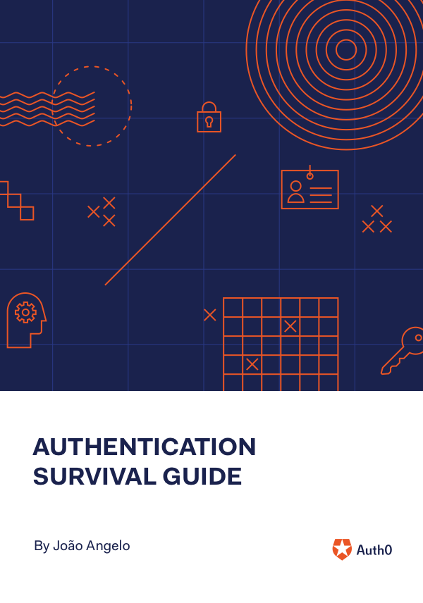 Authentication Survival Guide