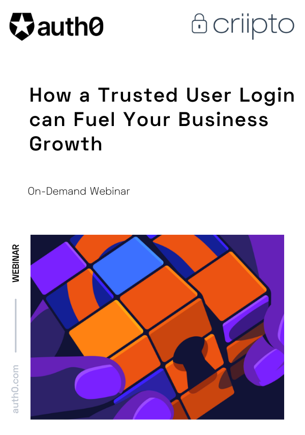 How a Trusted User Login Can Fuel Your Business Growth