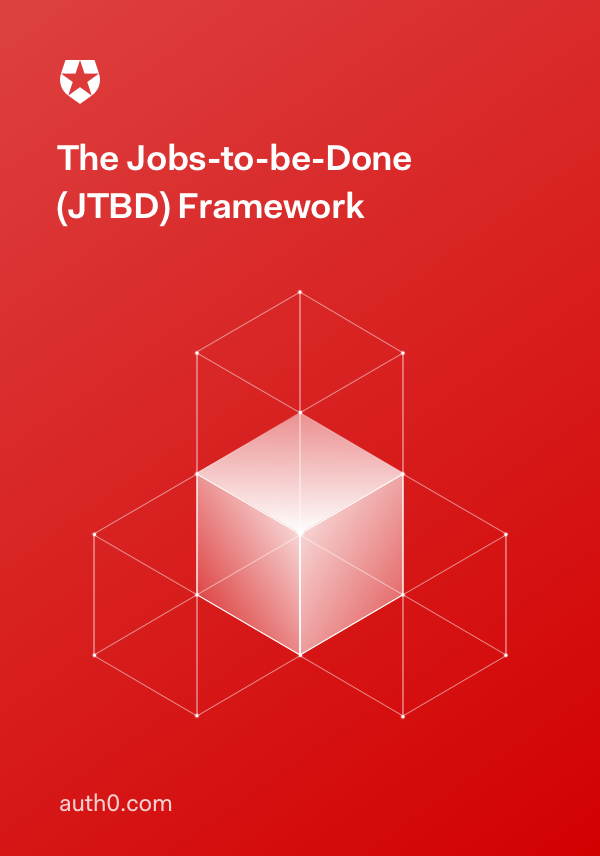 The Jobs-to-be-Done (JTBD) Framework
