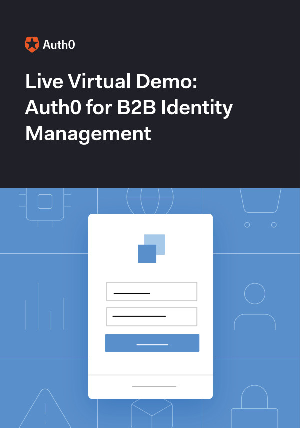Live Demo: Auth0 for B2B Identity Management
