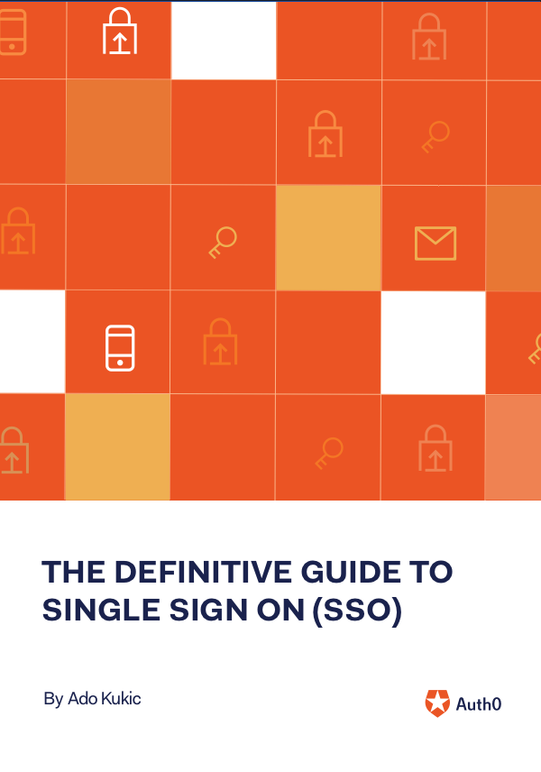 The Definitive Guide to Single Sign-On