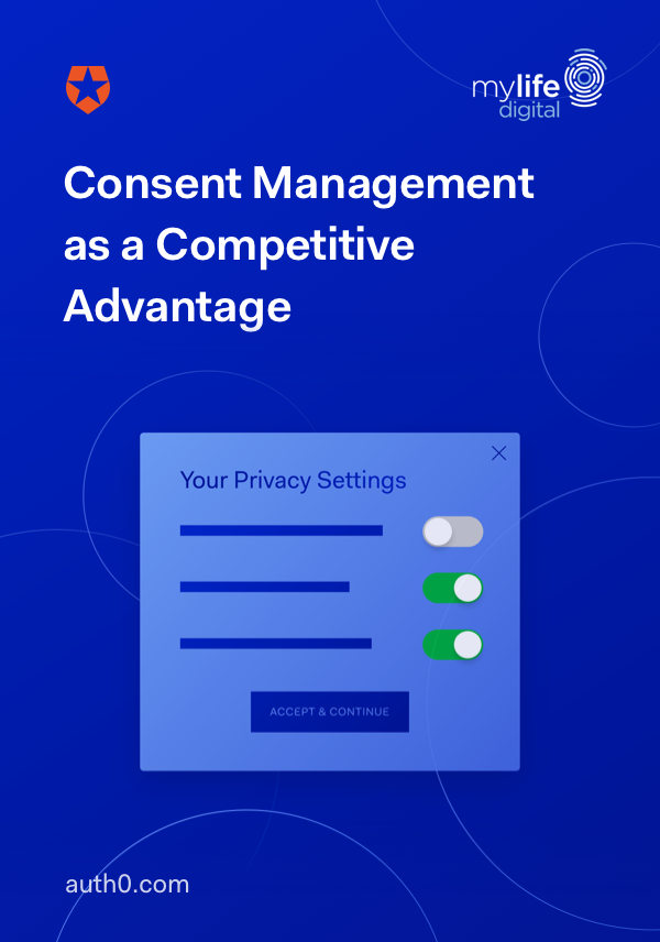 Consent Management as a Competitive Advantage