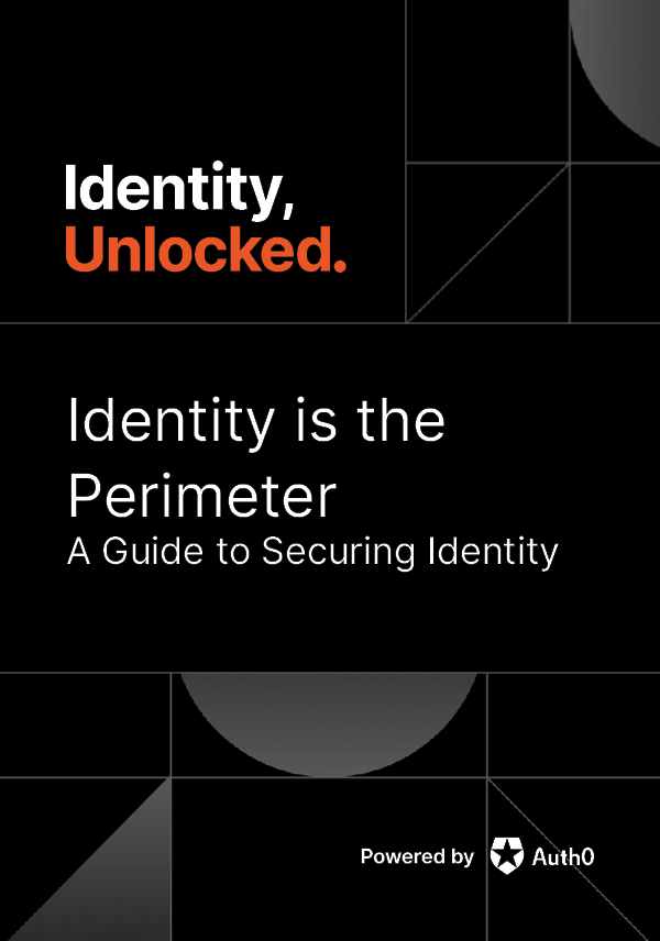 Protecting Your Perimeter Means Protecting Identity