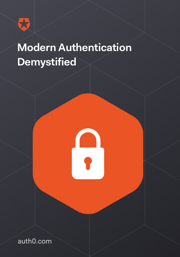 Modern Authentication Demystified